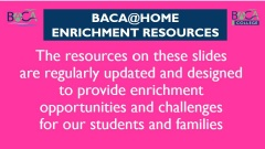 BACA@Home Enrichment and Support Resources